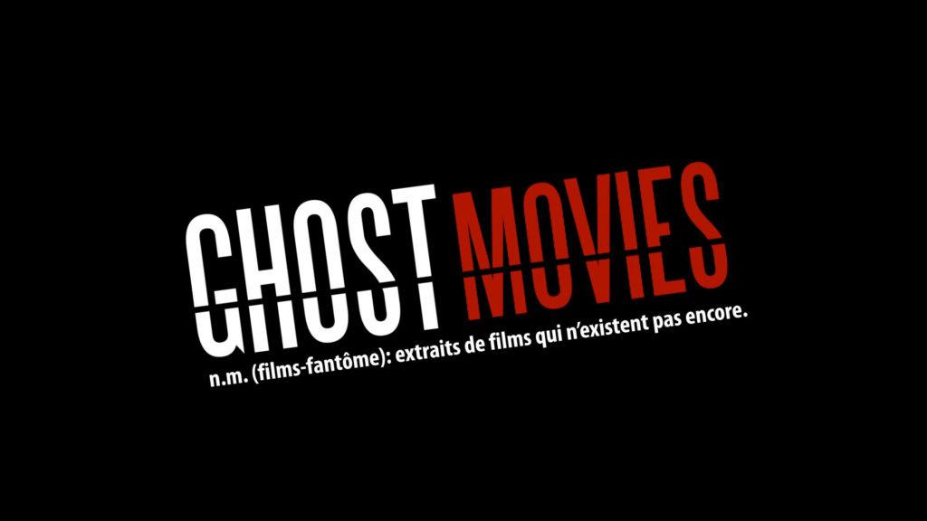 GHOST MOVIES (Web Série)